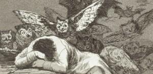 Der Schlaf der Vernunft gebiert Ungeheuer (Caprichos 43)